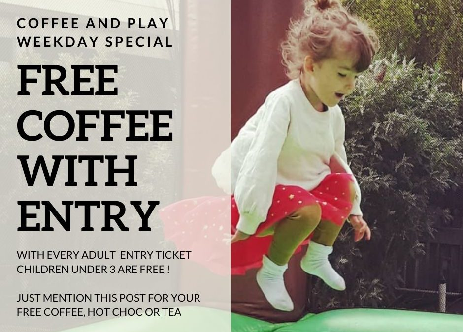 Coffee and Play Weekday Special